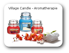 Village Candles Aromatherapie – oder einfach nur geniessen